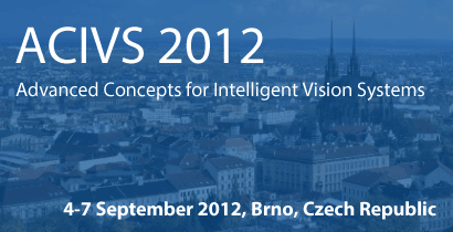 ACIVS 2012 - Advanced Concepts for Intelligent Vision Systems