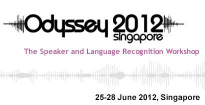Odyssey 2012 - The Speaker and Language Recognition Workshop