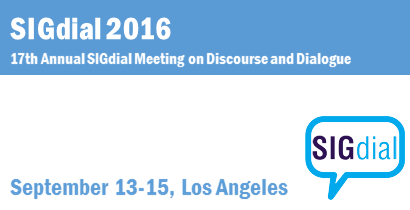 SIGdial 2016 - 17th Annual SIGdial Meeting on Discourse and Dialogue